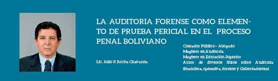 LA AUDITORIA FORENSE COMO ELEMENTO DE PRUEBA PERICIAL EN EL  PROCESO PENAL BOLIVIANO