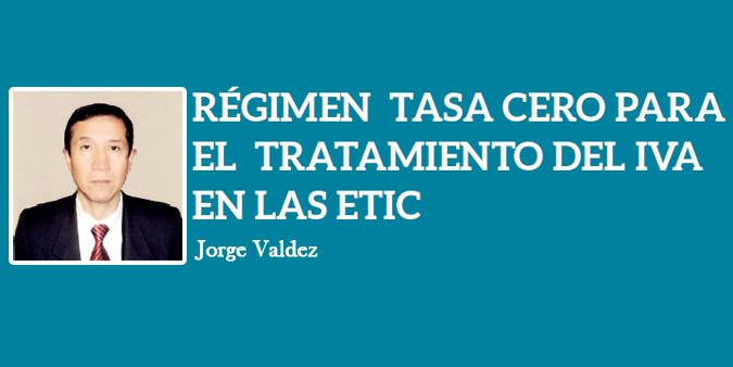 RÉGIMEN TASA CERO PARA EL TRATAMIENTO DEL IVA EN LAS ETIC
