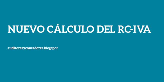 NUEVO CÁLCULO DEL RC-IVA