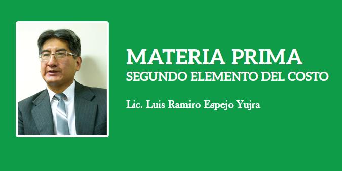 MATERIA PRIMA SEGUNDO ELEMENTO DEL COSTO