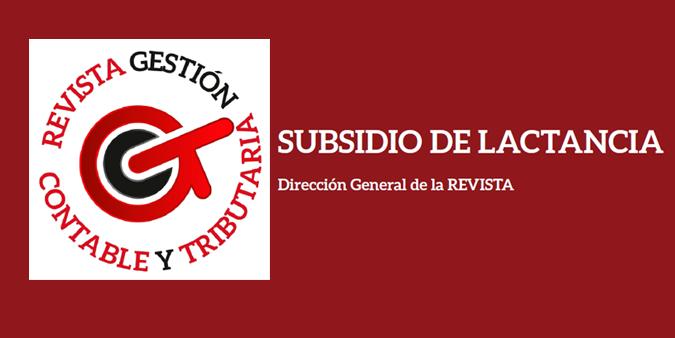 SUBSIDIO DE LACTANCIA