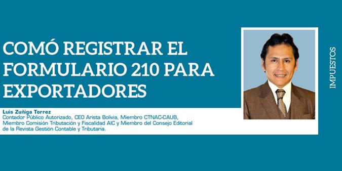 COMÓ REGISTRAR EL FORMULARIO 210 PARA EXPORTADORES