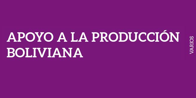 APOYO A LA PRODUCCIÓN BOLIVIANA